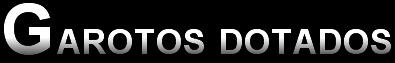 GAROTOS DOTADOS, Brasil, Garoto Esperto,  Porno gay Sexo gay